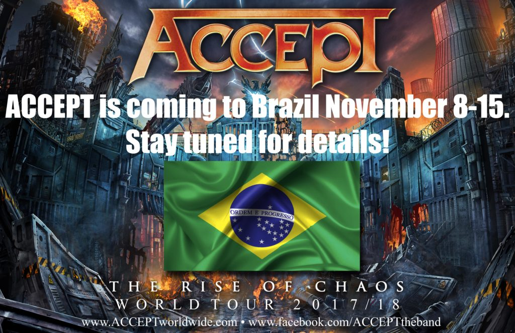 ACCEPT is coming to Brazil November 8-15. Stay tuned for details...